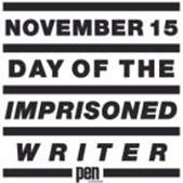 November 15 – Day of the Imprisoned Writer