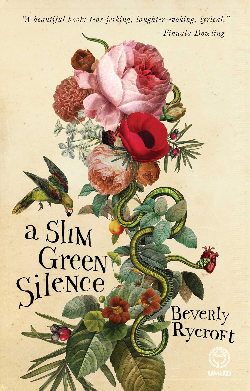 A Slim Green Silence