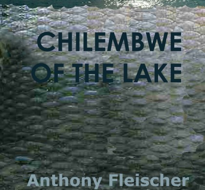 Chilembwe of the Lake