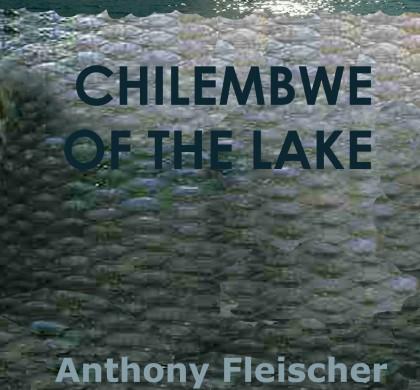Chilembwe of the Lake
