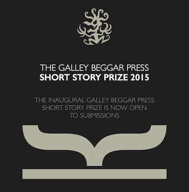 The Galley Beggar Press Short Story Prize 2015