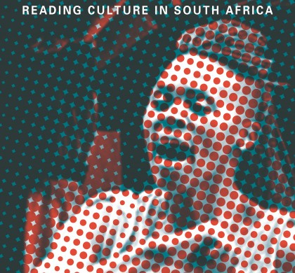 Relocations: Reading Culture in South Africa Edited by Cóilín Parsons, Imraan Coovadia and Alexandra Dodd