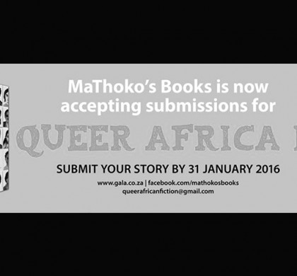 Call for Submissions for Queer Africa II: New and Collected Fiction