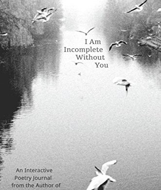 I Am Incomplete Without You by Iain S. Thomas