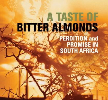A Taste of Bitter Almonds by Michael Schmidt