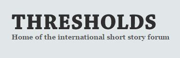 Thresholds International Short Fiction Feature Writing Competition