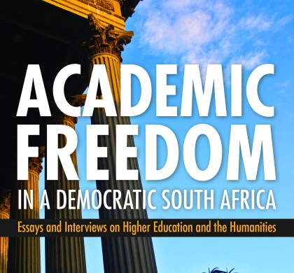 Academic Freedom in a Democratic South Africa by John Higgins