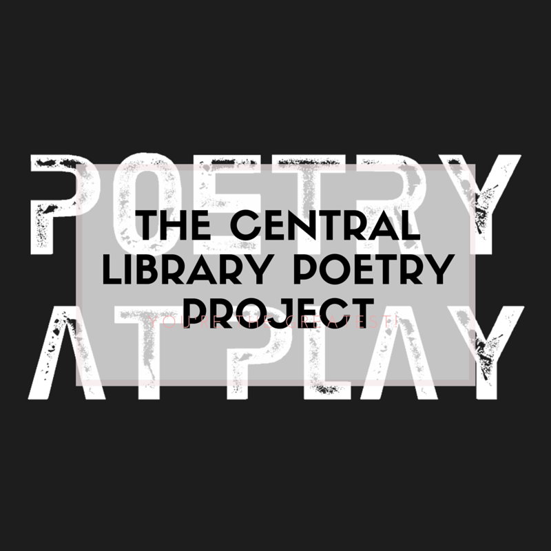 Poetry at Play: The Central Library Poetry Project