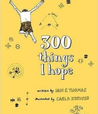 300 Things I Hope by Iain S. Thomas