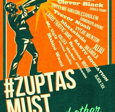 #ZuptasMustFall, and other rants by Fred Khumalo
