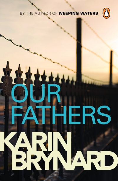 Our Fathers by Karin Brynard