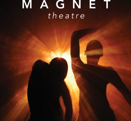 Magnet Theatre: Three Decades of Making Space Edited by Megan Lewis and Anton Krueger