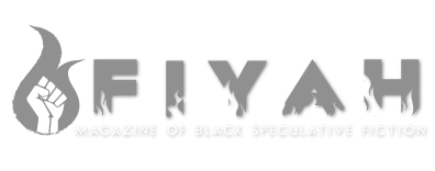 Speculative Fiction Magazine FIYAH Calling for Submissions