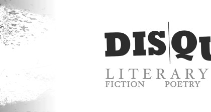 Enter the 2017 DISQUIET Prize for Fiction, Poetry, and Non-fiction