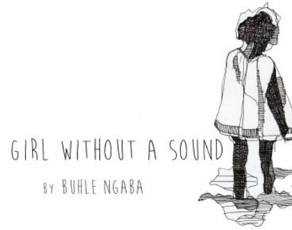 The Girl Without A Sound by Buhle Ngaba