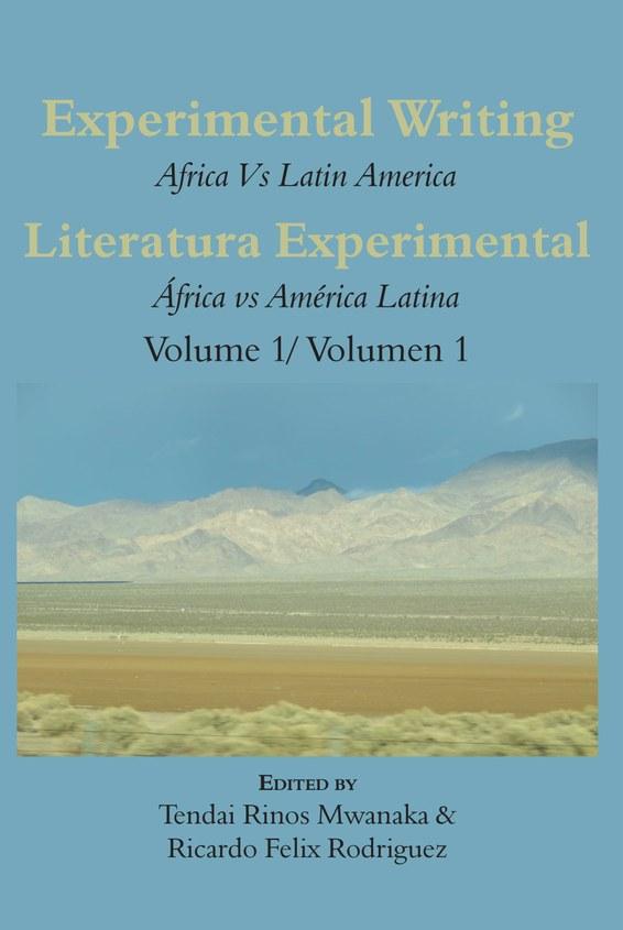 Experimental Writing: Africa vs Latin America Vol 1