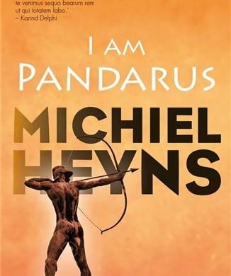 I am Pandarus by Michiel Heyns