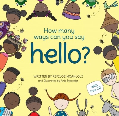 How Many Ways Can You Say Hello? by Refiloe Moahloli