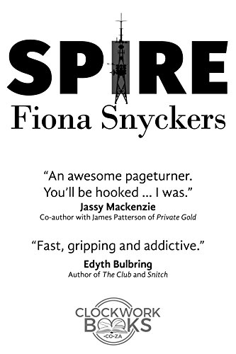 SPIRE by Fiona Snyckers