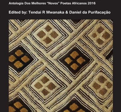 Best New African Poets 2016 Anthology Edited by Tendai R Mwanaka and Daniel da Purificação
