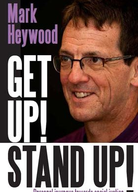 Get Up! Stand Up! by Mark Heywood