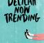 Delilah Now Trending by Pamela Power