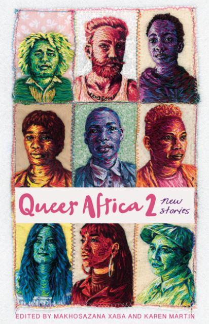 Queer Africa 2: New Stories Edited by Makhosazana Xaba and Karen Martin