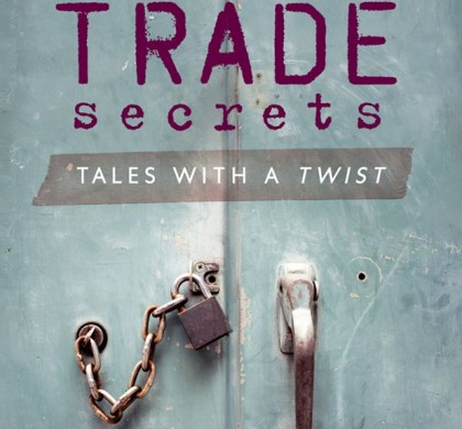 Trade Secrets Edited by Joanne Hichens