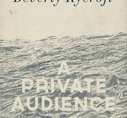 A Private Audience by Beverly Rycroft