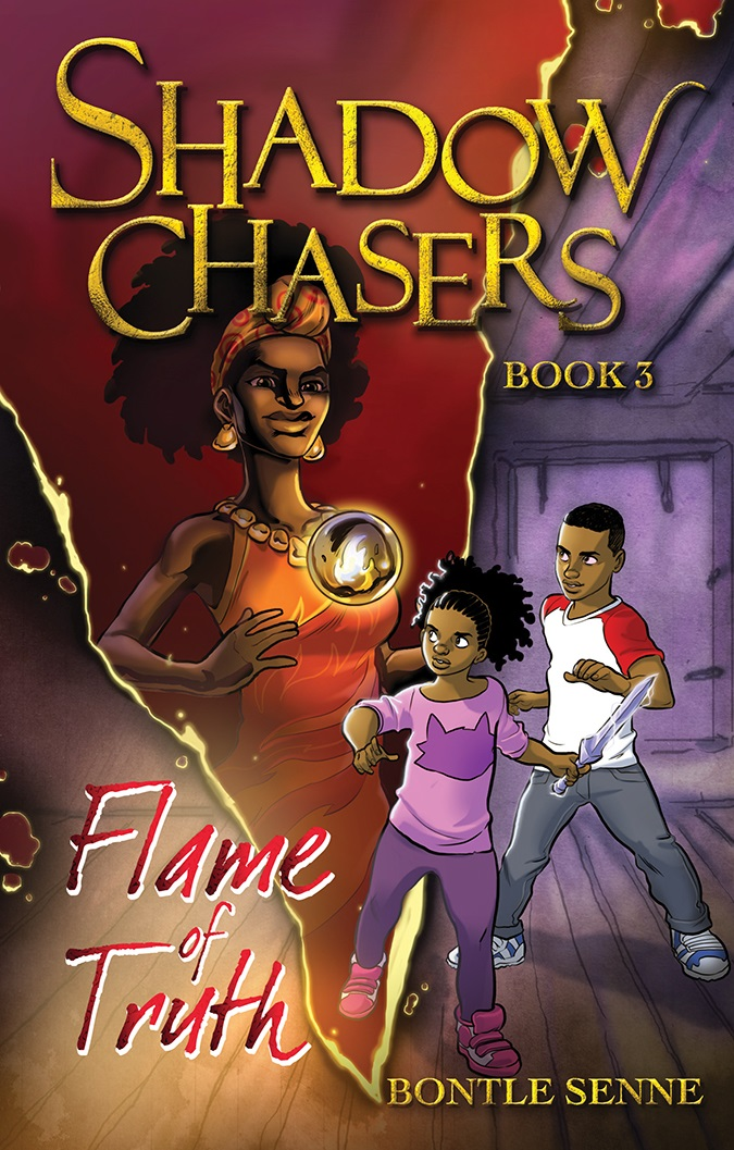 Shadow Chasers: Flame of Truth by Bontle Senne