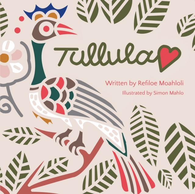 Tullula by Refiloe Moahloli