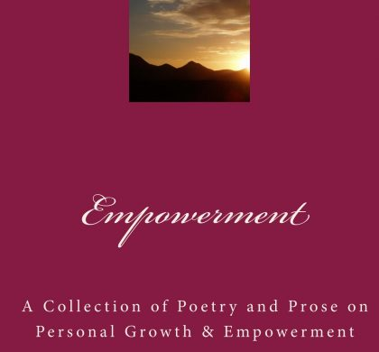 Empowerment: A Collection of Poetry and Prose edited by Robin Barratt