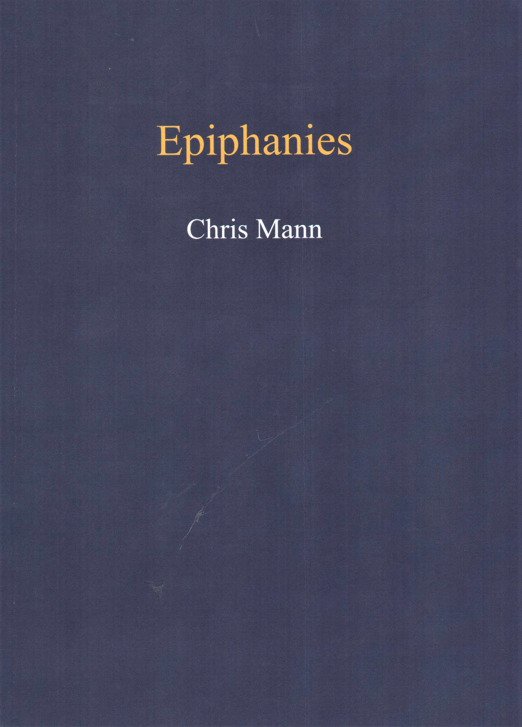 Epiphanies by Chris Mann