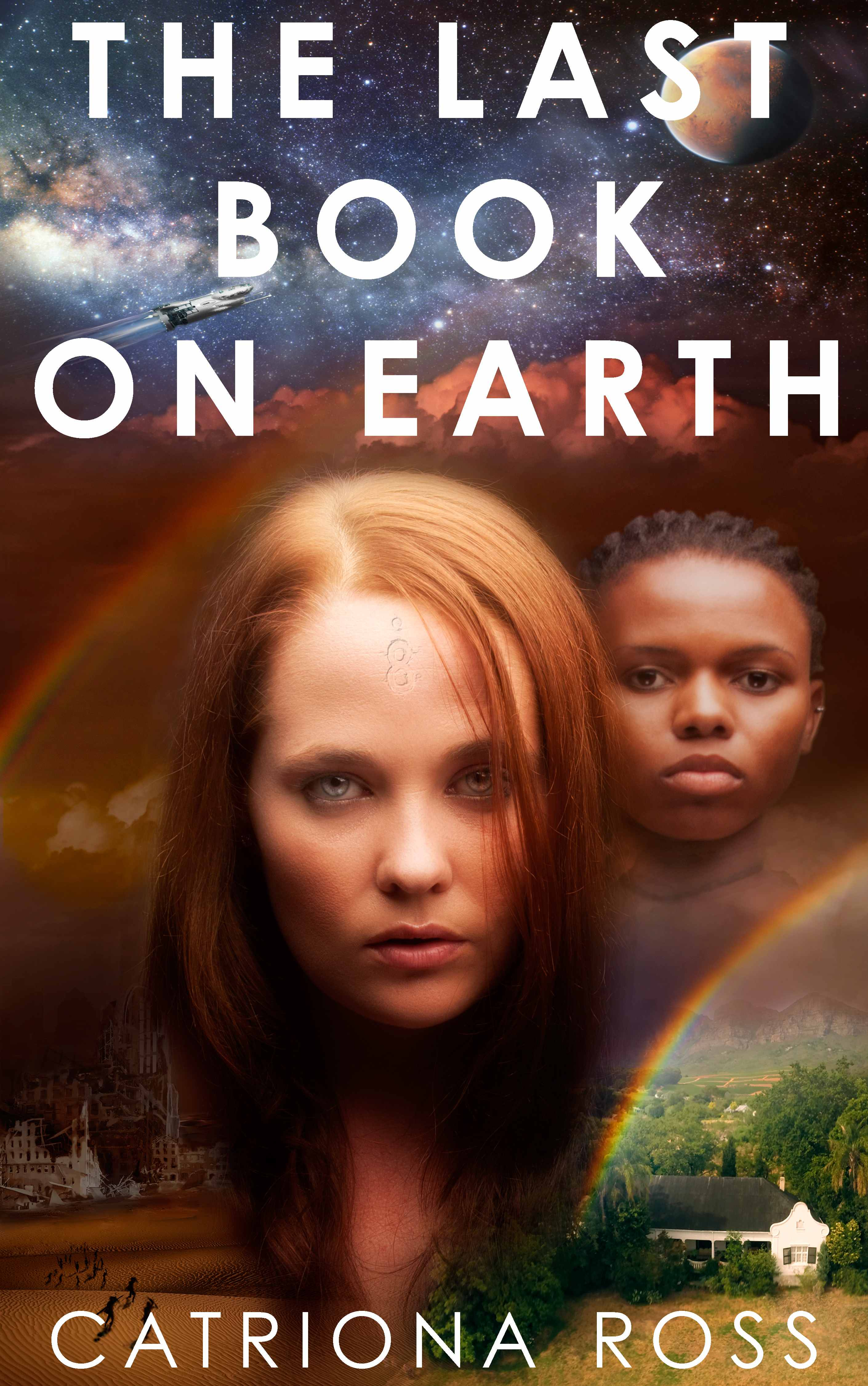 The Last Book on Earth by Catriona Ross
