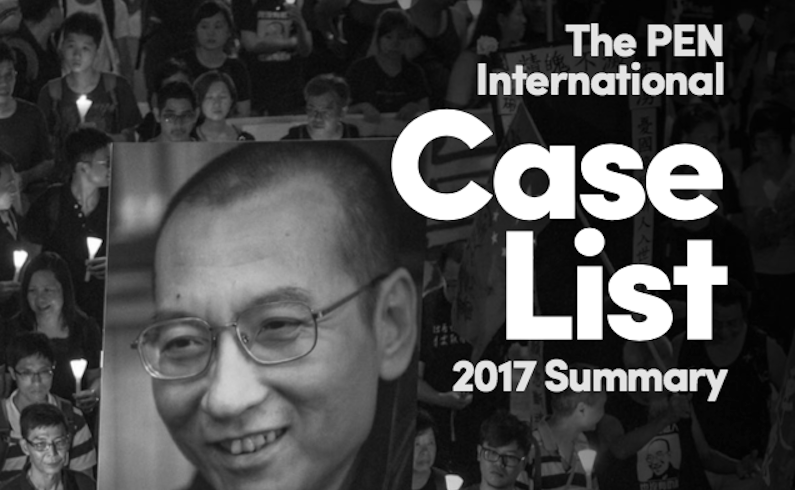 """A Year of Oppression, Collusion and Lethal Threats"" – the 2017 PEN International Case List"