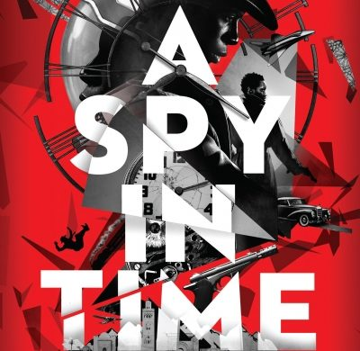 A Spy In Time by Imraan Coovadia