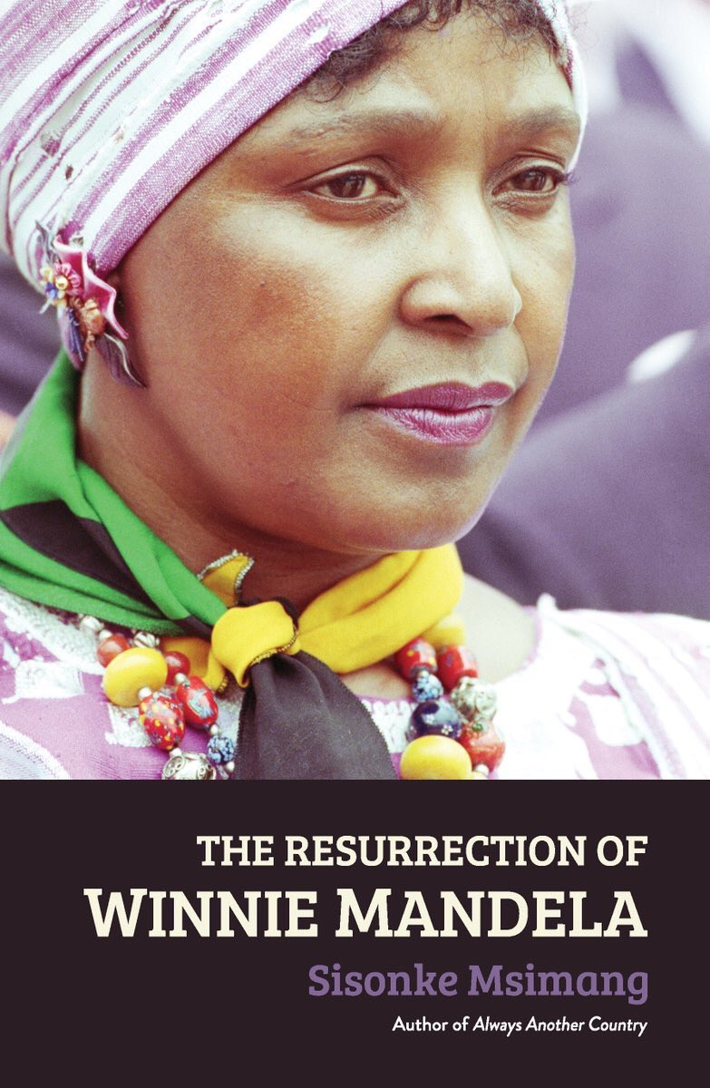 Image result for The Resurrection of Winnie Mandela by Sisonke Msimang