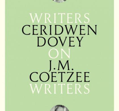 On J. M. Coetzee by Ceridwen Dovey