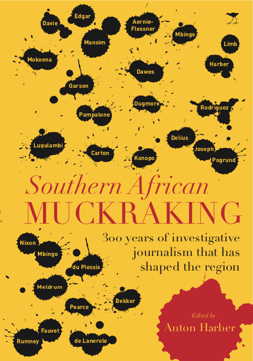 Southern African Muckraking edited by Anton Harber