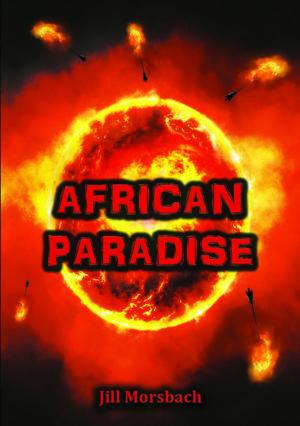 African Paradise by Jill Morsbach