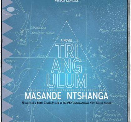 Triangulum by Masande Ntshanga