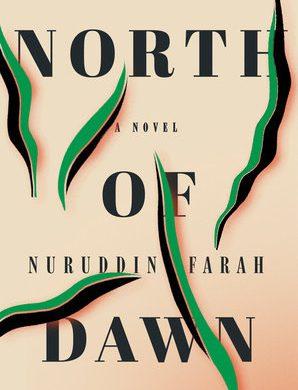 North of Dawn By Nuruddin Farah