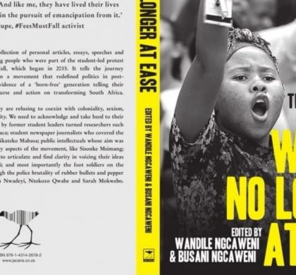 Free Expression on Youth Day: A Review of 'We Are No Longer At Ease: The Struggle for #FeesMustFall'