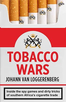 Tobacco Wars by Johann van Loggerenberg