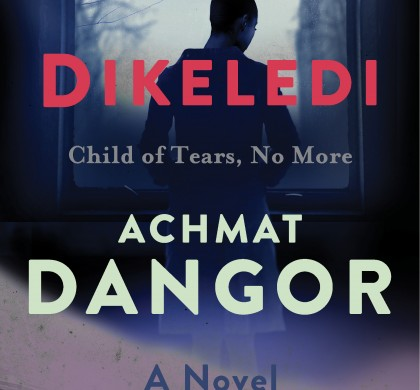 Dikeledi: Child of Tears, No More by Achmat Dangor
