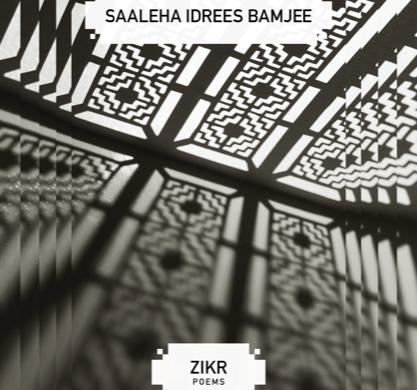 Zikr by Saaleha Idrees Bamjee